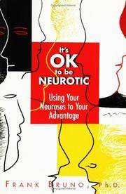 It's Ok To Be Neurotic