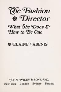FASHION DIRECTOR What She Does and How to be One