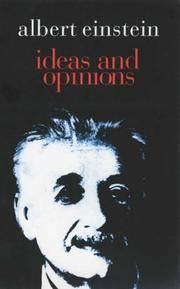 Ideas and Opinions (based on Mein Weltbild) New Translation and revisions by Sonja Bargmann