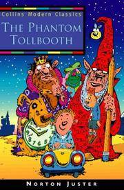 Phantom Tollbooth (Collins Modern Classics) by Norton Juster - Paperback - 40th Anniversary edition - 1999-06-07 - from Ergodebooks (SKU: SONG0006754252)