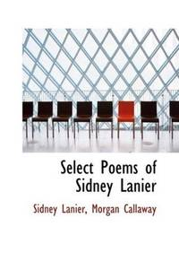 image of Select Poems of Sidney Lanier
