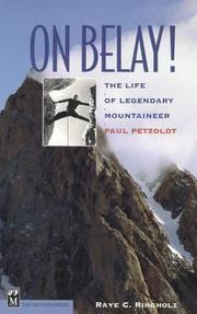 On Belay: The Life of Legendary Mountaineer Paul Petzoldt