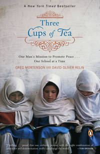 image of Three Cups of Tea: One Man's Mission to Promote Peace - One School at a Time
