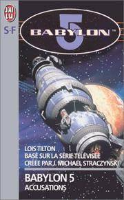Babylon 5. 2, Accusations (French Edition)