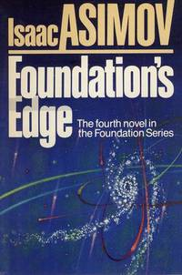 image of Foundation's Edge, The fourth novel in the Foundation Series.