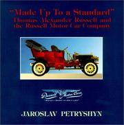 Made Up to a Standard: Thomas Alexander Russell and the Russell Motor Car Company