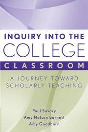 Inquiry into the College Classroom: A Journey Toward Scholarly Teaching