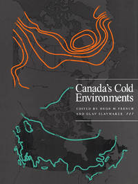 Canada's Cold Environments (Canadian Association of Geographers Series in Canadian Geography)