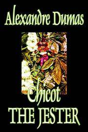 image of Chicot the Jester by Alexandre Dumas, Fiction, Literary