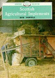 Scottish agricultural implements (Shire Album no 218)