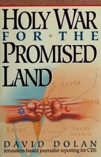 Holy War For The Promised Land: Israel's Struggle To Survive