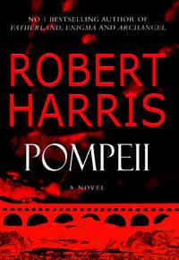 Pompeii by  Robert Harris - Hardcover - 2003 - from KALAMOS BOOKS (SKU: 28542)