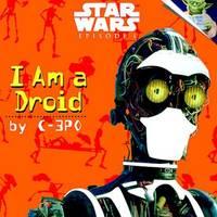 STAR WARS I AM A DROID EPIDODE 1