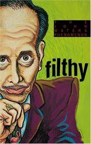 Filthy: The Weird World of John Waters