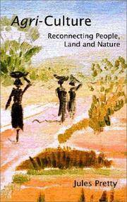 Agri-Culture: Reconnecting People, Land and Nature by  Jules Pretty OBE - Paperback - 2002-08-01 - from Quality Books1 (SKU: UVAN004121)