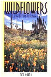 Wildflowers Of The Desert Southwest by  Meg Quinn - Paperback - 2000 - from Sapsucker Books and Biblio.com