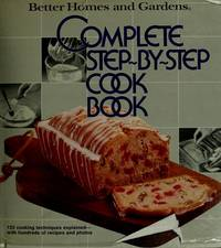 Better Homes and Gardens Complete Step-By-Step Cookbook