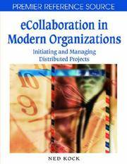 E COLLABORATION IN MODERN ORGANIZATIONS INITIATING & MANAGING DISTRIBUTED PROJECTS