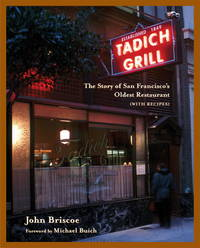 Tadich Grill: The Story of San Francisco's Oldest Restaurant, with Recipes (SIGNED)