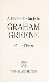 A READER'S GUIDE TO GRAHAME GREENE