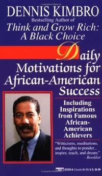 Daily Motivations for African-American Success: Including Inspirations from Famous...