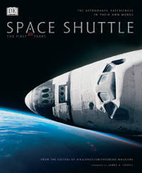 Space Shuttle: The First 20 Years -- The Astronauts' Experiences in Their Own Words by DK Publishing - Hardcover - from Discover Books (SKU: 3249833870)