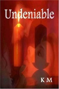 UNDENIABLE