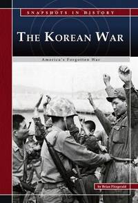 The Korean War: America's Forgotten War