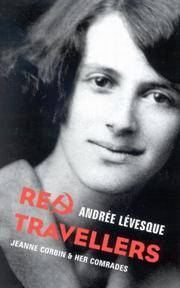 Red Travellers: Jeanne Corbin and Her Comrades