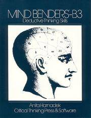 Mind Benders B-3 ~ Deductive Thinking Skills by Anita Harnadek - Paperback - 1st Edition Later Printing - 1978 - from Book Quest and Biblio.com