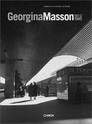 Georgina Masson, 1912-1980:  Selections from the Photographic Archive
