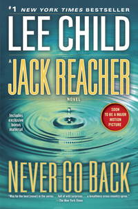 Never Go Back by  Lee Child - Paperback - 2016 - from Revaluation Books (SKU: x-039959325X)