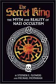 image of The Secret King: The Myth and Reality of Nazi Occultism