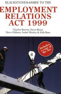 Blackstone's Guide to the Employment Relations Act 1999