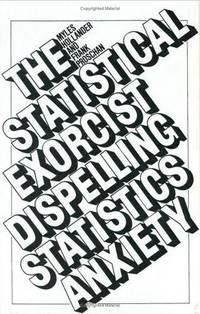 The Statistical Exorcist: Dispelling Statistics Anxiety.