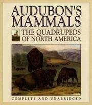Audubon's Mammals; The Quadrupeds of North America (Complete and Unabridged)