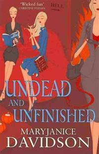 image of Undead and Unfinished (Undead Series)