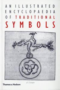 ILLUSTRATED ENCYCLOPEDIA OF TRADITIONAL SYMBOLS