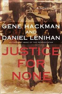 Justice For None. [1st hardcover]