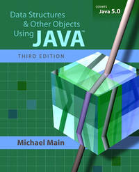 Data Structures and Other Objects Using Java (3rd Edition) by  Michael Main - Paperback - 2005-10-14 - from GOTbooks (SKU: SKU0321375254)