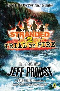 image of Trial by Fire (Stranded)