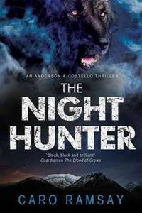 Night Hunter, The: An Anderson & Costello police procedural set in Scotland (An Anderson...