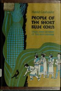 People Of the Short Blue Corn