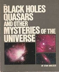 Black Holes, Quasars and Other Mysteries of the Universe