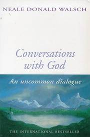 image of Conversations With God : An Uncommon Dialogue (Bk. 1)