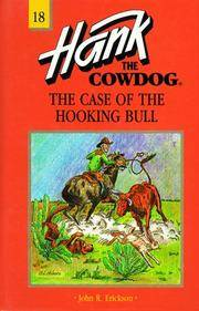 The Case of the Hooking Bull #18 (Hank the Cowdog)