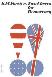 Two Cheers For Democracy (Harvest Book) by E.M. Forster - Paperback - January 1962 - from The Book Garden (SKU: 839731)
