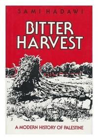 Bitter Harvest, Palestine Between 1914-1979