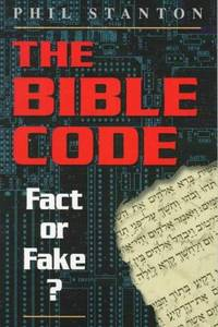 The Bible Code: Fact or Fake?