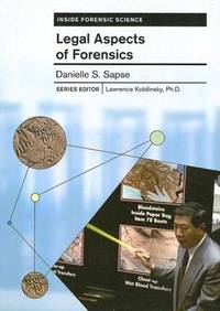 Legal Aspects of Forensics (Inside Forensic Science)